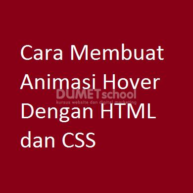 Cara Membuat Animasi Hover Dengan HTML dan CSS