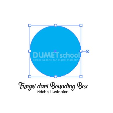 v Fungsi dari Bounding Box di Adobe Illustrator
