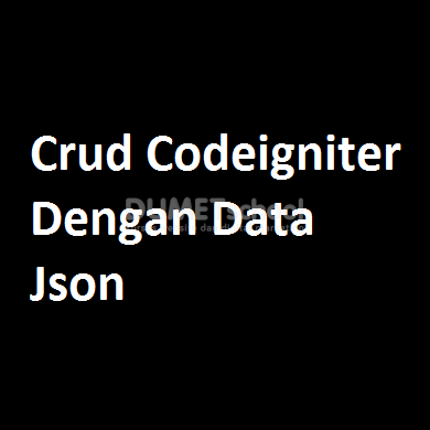Crud Codeigniter Dengan Data Json