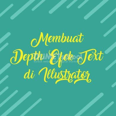 Membuat Depth Efek Text di Illustrator