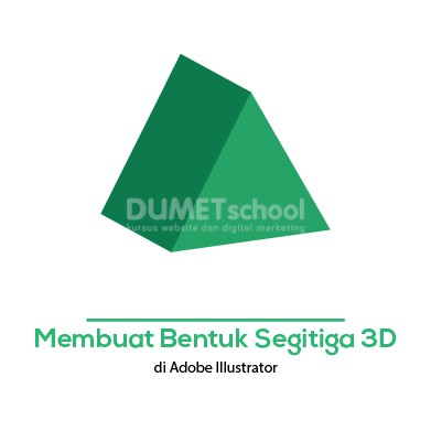 Membuat bentuk Segitiga 3D di Adobe Illustrator
