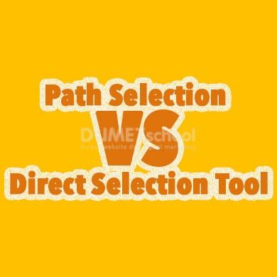 Perbedaan Path Selection dan Direct Selection Tool