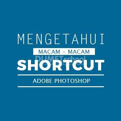 Mengetahui macam - macam shortcut menu bar di photoshop