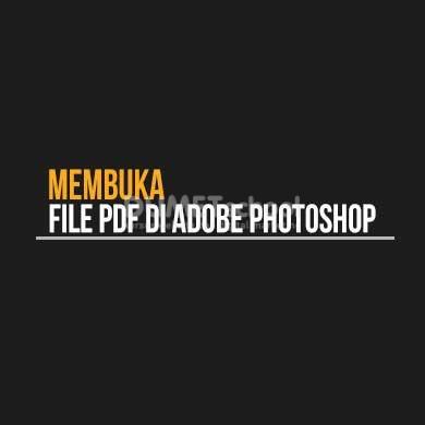 Membuka File PDF di Adobe Photoshop