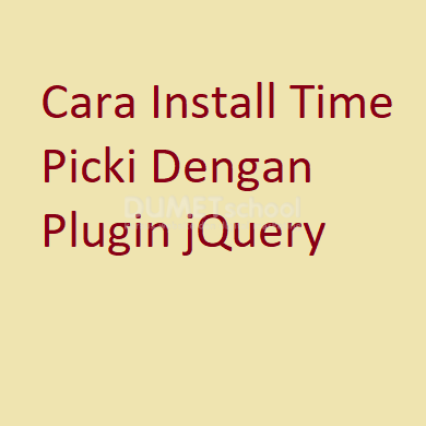 Cara Install Time Picki Dengan Plugin jQuery