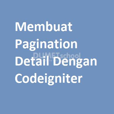 Membuat Pagination Detail Dengan Codeigniter