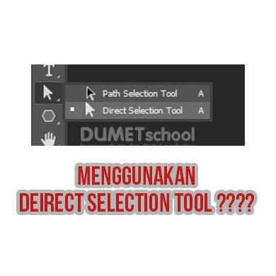Cara Menggunakan Direct Selection Tool di Adobe Photoshop