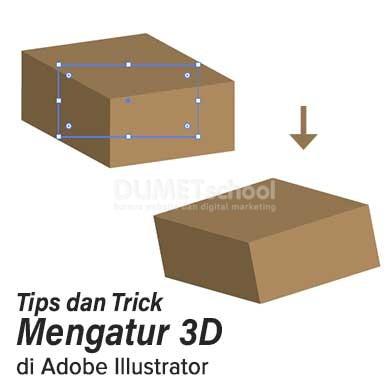 Tips dan Trick Mengatur 3D di Adobe Illustrator