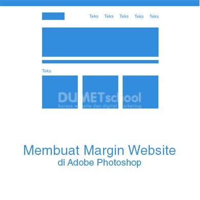 Membuat Margin Website di Adobe Photoshop
