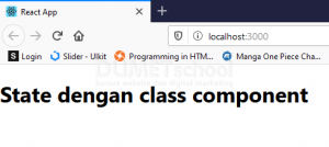 State Class Component Atau Usestate Funtion Component
