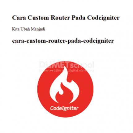 Cara Custom Router Pada Codeigniter