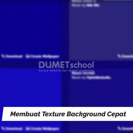 Membuat Texture Background Dengan Cepat