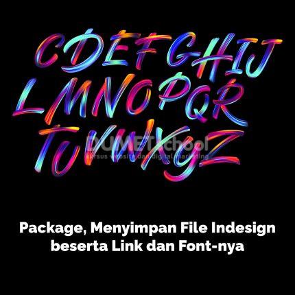 Menyimpan File Indesign beserta Link dan Font-nya