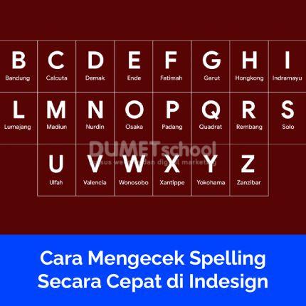 Cara Mengecek Spelling Secara Cepat di Indesign