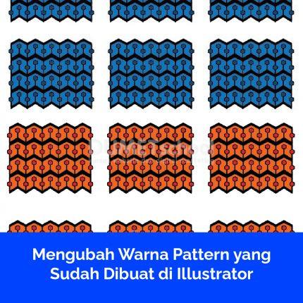 Mengubah Warna Pattern yang Sudah Dibuat di Illustrator